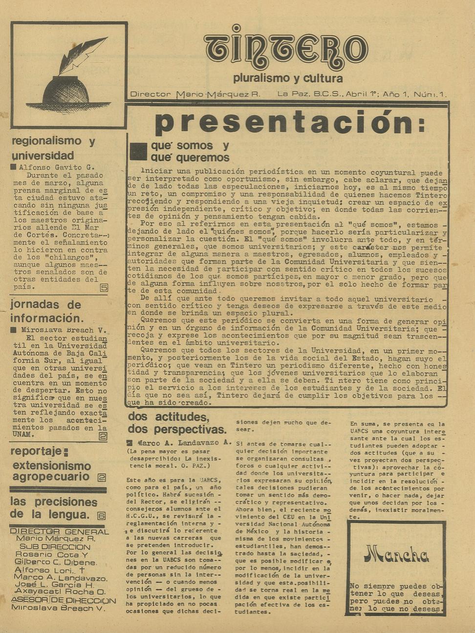 12. Periódico de la Universidad Autónoma de Baja California Sur en donde publicaba Miroslava Breach cuando estudiaba la Lic. en Ciencias Políticas. De Familia Breach Velducea